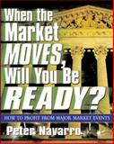 When the Market Moves, Will You Be Ready? 9780071410670
