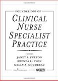 Foundations of Clinical Nurse Specialist Practice 9780826110671