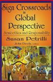 Sign Crossroads in Global Perspective 9781412810678