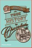 The True History of Chocolate 3rd Edition