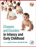 Diseases and Disorders in Infancy and Early Childhood 9780123750686