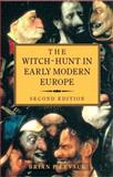 The Witch-Hunt in Early Modern Europe 9780582080690