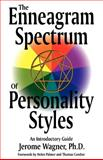 The Enneagram Spectrum of Personality Styles