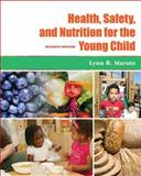 Health, Safety, and Nutrition for the Young Child 7th Edition