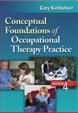 Conceptual Foundations of Occupational Therapy Practice 4th Edition