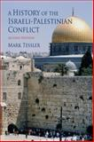 A History of the Israeli-Palestinian Conflict 2nd Edition