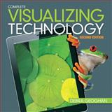 Visualizing Technology, Complete 2nd Edition