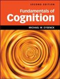Fundamentals of Cognition 2nd Edition 2nd Edition