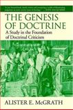 The Genesis of Doctrine 9781573830720