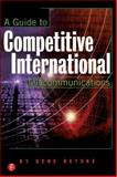 A Guide to Competitive International Telecommunications 9781578200726