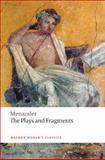 The Plays and Fragments 1st Edition