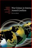 War Crimes in Internal Armed Conflicts 9780521860734