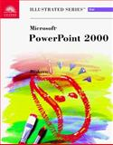 Microsoft PowerPoint 2000 - Illustrated Brief 9780760060735