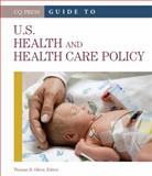 Guide to U. S. Health and Health Care Policy 1st Edition