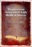 Depression Associated with Medical Illness 9780864710741