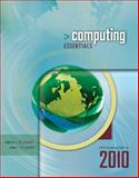 Computing Essentials 2010 Introductory Edition 9780077270742