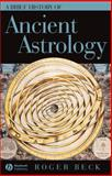 A Brief History of Ancient Astrology 1st Edition