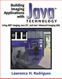 Building Imaging Applications with Java Technology 9780201700749