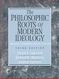 The Philosophic Roots of Modern Ideology 9780131090750