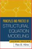 Principles and Practice of Structural Equation Modeling, Second Edition 9781593850753