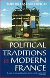 Political Traditions in Modern France 9780198780755