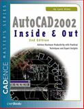 AutoCAD 2002 Inside and Out 9781578200757