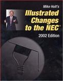An Illustrated Guide to the 2002 NEC Code Changes 9780971030763