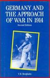 Germany and the Approach of War in 1914 9780312100766