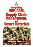 Integrating ERP, CRM, Supply Chain Management, and Smart Materials 9780849310768