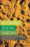 Situating Social Theory 9780335210770
