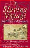 A Slaving Voyage to Africa and Jamaica 9780253340771