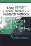Using SPSS for Social Statistics and Research Methods 9781412940771