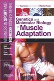 Genetics and Molecular Biology of Muscle Adaptation 9780443100772