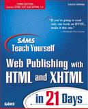 Sams Teach Yourself Web Publishing with HTML and XHTML in 21 Days 9780672320774