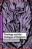 Theology and the Dialogue of Religions 9780521810777