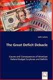 The Great Deficit Debacle 9783639030778