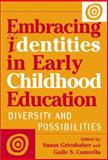 Embracing Identities in Early Childhood Education 9780807740781