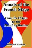 Annals of the French Stage 9781410220783
