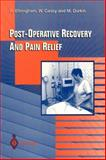Post-Operative Recovery and Pain Relief 9783540760788