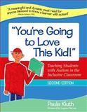 You're Going to Love This Kid! 2nd Edition