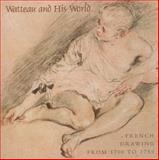 Watteau and His World 9781858940793