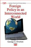 Foreign Policy in an Interconnected World 9781608760794