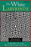 The White Labyrinth 9781587980800