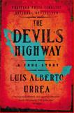 The Devil's Highway 9780316010801