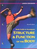 Study Guide to Accompany Structure and Function of the Body 9780323010801