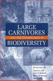 Large Carnivores and the Conservation of Biodiversity 9781559630801