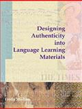 Designing Authenticity into Language Learning Materials 9781841500805