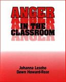 Anger in the Classroom 9781550590807