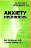 Concise Guide to Anxiety Disorders 9781585620807