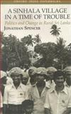 A Sinhala Village in a Time of Trouble 9780195650808